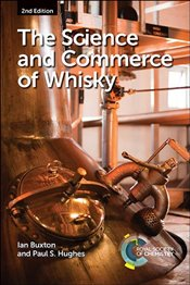 Science and Commerce of Whisky - Buxton, Ian