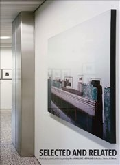 Louise Lawler : Selected and Related - Kaiser, Philipp