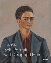 Frida Kahlo : Self Portrait with Cropped Hair - Roberts, Jodi