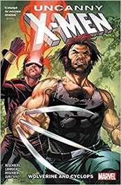 Uncanny X-Men : Wolverine and Cyclops : Volume 1 - Rosenberg, Matthew
