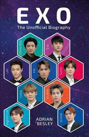 EXO : The Unofficial Biography - Besley, Adrian