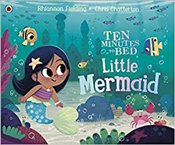 Ten Minutes to Bed : Little Mermaid - Fielding, Rhiannon