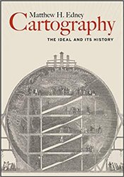 Cartography : The Ideal and Its History - Edney, Matthew H.