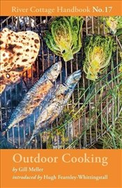 Outdoor Cooking : River Cottage Handbook No 17 - Meller, Gill