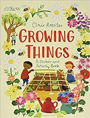 KEW : Growing Things : A Sticker and Activity Book - Rossiter, Clair