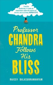Professor Chandra Follows His Bliss   - Balasubramanyam, Rajeev