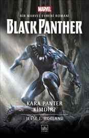 Black Panther : Kara Panter Kimdir? - Holland, Jesse J.