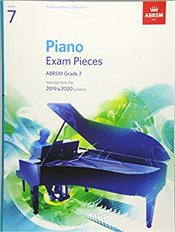 ABRSM Piano Exam Pieces : Selected from the 2019 & 2020 Syllabus : Grade 7 -