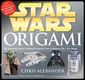 Star Wars Origami : 36 Amazing Paper-folding Projects from a Galaxy Far, Far Away.... - Alexander, Chris
