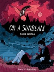 On A Sunbeam - Walden, Tillie
