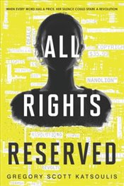 All Rights Reserved - Katsoulis, Gregory Scott