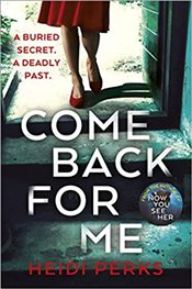 Come Back For Me - Perks, Heidi