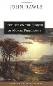 Lectures on the History of Moral Philosophy  - Rawls, John