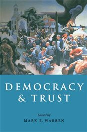 DEMOCRACY AND TRUST - WARREN, MARK E.