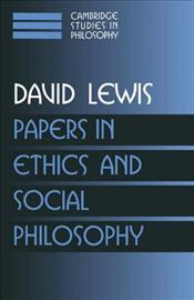 PAPERS IN ETHICS IN SOCIAL PHILOSOPHY - Lewis, David