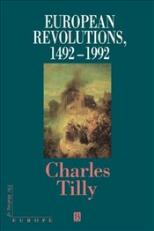 European Revolutions 1492 - 1992 - Tilly, Charles