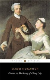 Clarissa or the History of a Young Lady - Richardson, Samuel