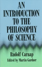 Introduction to the Philosophy of Science - Carnap, Rudolf
