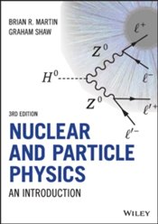 Nuclear and Particle Physics: An Introduction - Martin, Brian