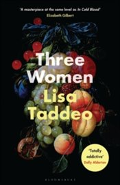 Three Women - Taddeo, Lisa
