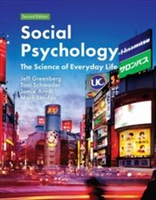 Social Psychology : The Science of Everyday Life - Greenberg, Jeff