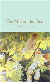 Mill on the Floss - Eliot, George