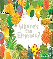 Wheres the Elephant? - Barroux,