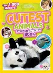 Cutest Animals Sticker Activity Book : Over 1,000 stickers! -