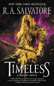 Timeless : Generations Book 1 : A Drizzt Novel - Salvatore, R. A.