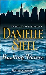 Rushing Waters : A Novel - Steel, Danielle