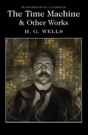 Time Machine and Other Stories  - Wells, H. G.