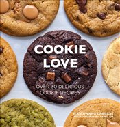 Cookie Love : Over 30 Delicious Cookie Recipes - Carrant, Jean Hwang
