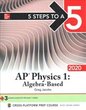 5 Steps to a 5 : AP Physics 1 : Algebra-Based 2020 - Jacobs, Greg