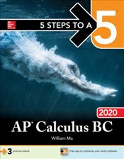 5 Steps to a 5 : AP Calculus BC 2020 - Ma, William