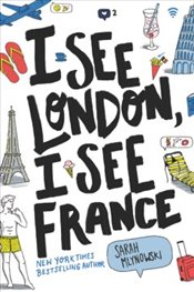 I See London, I See France - Mlynowski, Sarah