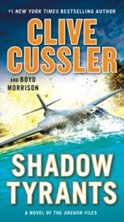 Shadow Tyrants - Cussler, Clive