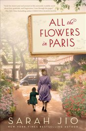 All the Flowers in Paris - Jio, Sarah