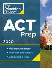 ACT Prep  2020 : 6 Practice Tests + Content Review + Strategies   -