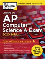 Cracking the AP Computer Science A Exam 2020 Edition   -