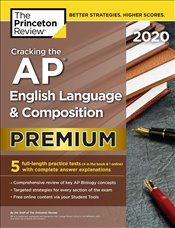 Cracking the AP English Language and Composition Exam 2020  Premium Edition  -