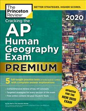 Cracking the AP Human Geography Exam 2020 Premium Edition  -