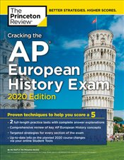Cracking the AP European History Exam 2020 Edition  -