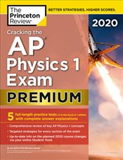 Cracking the AP Physics 1 Exam 2020 Premium Edition  -