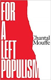 For a Left Populism - Mouffe