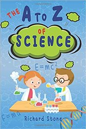 A-Z of Science : For Budding Young Scientists - Stone, Richard