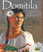 Domitila : A Cinderella Tale from the Mexican Tradition - Coburn, Jewel Reinhart