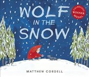 Wolf in the Snow - Cordell, Matthew