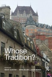 Whose Tradition? : Discourses on the Built Environment - Alsayyad, Nezar