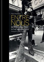 Entre Nous : Bohemian Chic in the 1960s and 1970s - Russell, Mary