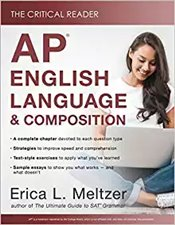 Critical Reader : AP English Language and Composition Edition - Meltzer, Erica L.